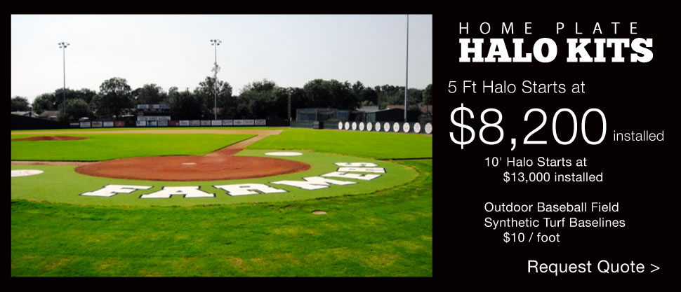 Home plate halo kit installation, 5ft halo starts at $8,200 intalled. 10' halo starts at $13,000.