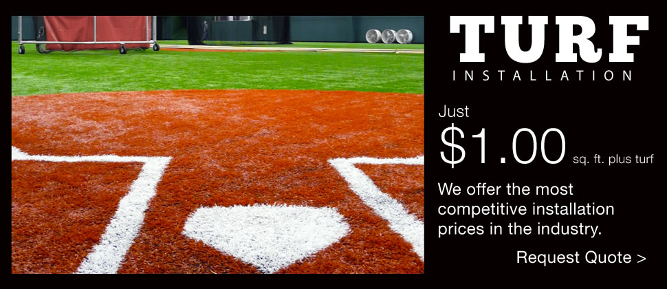 Turf installation $1.00 per sq ft plus turf. We offer the most competitive installation prices in the industry.